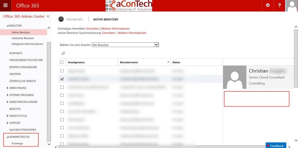 Der Serviceadministrator in Office 365 sieht ausschließlich die für ihn relevanten Buttons.